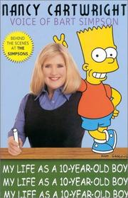 Cover of: My Life As a Ten Year-Old Boy | Nancy Cartwright