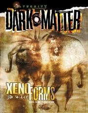 Cover of: Xenoforms (A Dark Matter(tm) Accessory) | J. D. Wiker