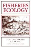 Cover of: Fisheries ecology | Tony J. Pitcher