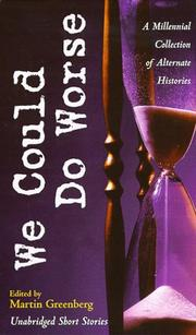 Cover of: We Could Do Worse by Martin H. Greenberg