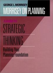 Cover of: Morrisey on Planning, A Guide to Strategic Thinking by George L. Morrisey