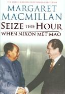 Cover of: Seize the hour | Margaret MacMillan