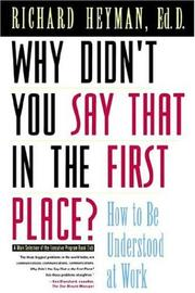 Cover of: Why Didn't You Say That in the First Place by Richard Heyman