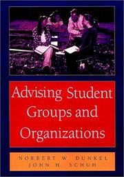 Cover of: Advising Student Groups and Organizations, 8.5 X 11 by John H. Schuh