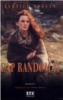 Cover of: Cap Random by Bernice Morgan