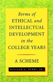 Cover of: Forms of intellectual and ethical development in the college years | Perry, William G.