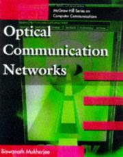 Cover of: Optical Communication Networks | Biswanath Mukherjee