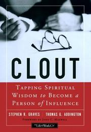 Cover of: Clout | Stephen R. Graves, Thomas G. Addington