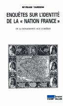"Cover of: Enquetes sur l'identite de la ""nation France"" 