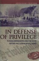Cover of: In Defense of Privilege | Abraham Friesen