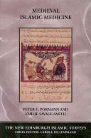 Cover of: Medieval Islamic medicine by Peter E. Pormann, Emilie Savage-Smith