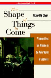 Cover of: The Shape of Things to Come | Richard W. Oliver