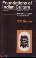 Cover of: Foundations of Indian Culture | G. C. Pande