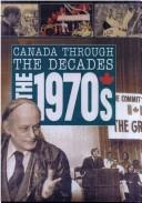 Cover of: The 1970s | Rennay Craats