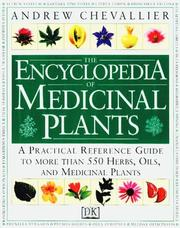 Cover of: The encyclopedia of medicinal plants by Andrew Chevallier