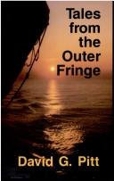 Cover of: Tales from the outer fringe | David G. Pitt