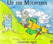 Cover of: Up the mountain | Charlotte Agell