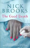 Cover of: The good death | Nick Brooks