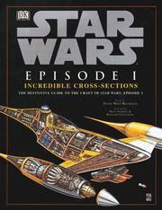 Cover of: Incredible Cross-sections of Star Wars, Episode I - The Phantom Menace | David Reynolds