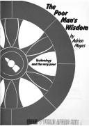 Cover of: The poor man's wisdom | Adrian Moyes