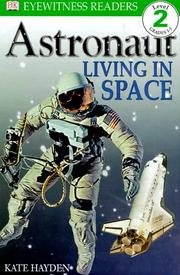 Cover of: Astronaut, Living in Space by Kate Hayden