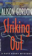 Cover of: Striking out | Alison Gordon