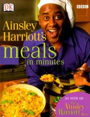 Cover of: Ainsley Harriott's meals in minutes | Ainsley Harriott