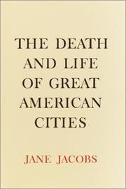 Cover of: The death and life of great American cities by Jane Jacobs