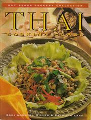 Cover of: Thai cooking class | Somi Anuntra Miller, Patricia Lake