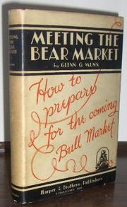 Cover of: Meeting the bear market | Glenn G. Munn