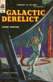 Cover of: Galactic Derelict by Andre Norton