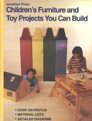 Cover of: Children's furniture and toy projects you can build by George Campbell
