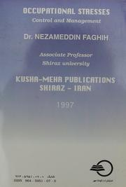 Cover of: Occupational Stresses: Control and Management by Nezameddin Faghih