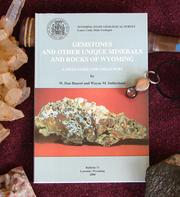 Cover of: Gemstones and other unique minerals and rocks of Wyoming | W. Dan Hausel