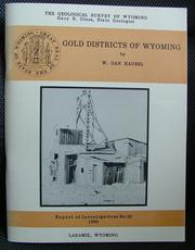 Cover of: Gold districts of Wyoming by W. Dan Hausel
