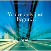 Cover of: You've Only Just Begun | Gillian Torckler