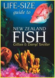 Cover of: Life-size guide to New Zealand fish by Gillian Torckler