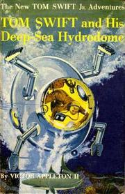 Cover of: Tom Swift and his Deep-Sea Hydrodome by James Duncan Lawrence