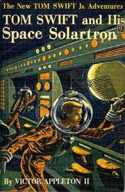 Cover of: Tom Swift and his Space Solartron by James Duncan Lawrence