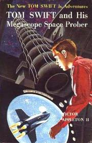 Cover of: Tom Swift and His Megascope Space Prober by James Duncan Lawrence