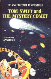 Cover of: Tom Swift and the Mystery Comet by James Duncan Lawrence