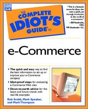Cover of: The complete idiot's guide to e-commerce | Rob Smith