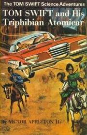 Cover of: Tom Swift and his Triphibian Atomicar by James Duncan Lawrence