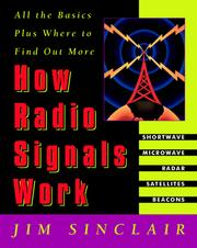 Cover of: How Radio Signals Work | Jim Sinclair