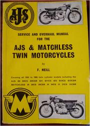 Cover of: Service and overhaul manual for the AJS & Matchless twin motorcycles | F. W. Neill