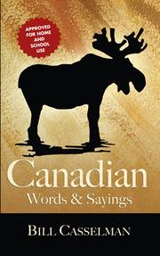 Cover of: Canadian words & sayings | Bill Casselman