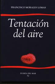 Cover of: Tentación del aire | Francisco Morales Lomas