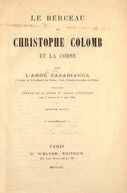 Cover of: Le berceau de Christophe Colomb et la Corse by L. M. Casabianca