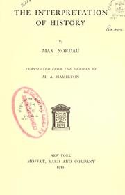 Cover of: The interpretation of history by Nordau, Max Simon