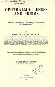 Cover of: Ophthalmic lenses and prisms | Prentice, Charles F.